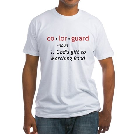 Definition of Colorguard Fitted T-Shirt