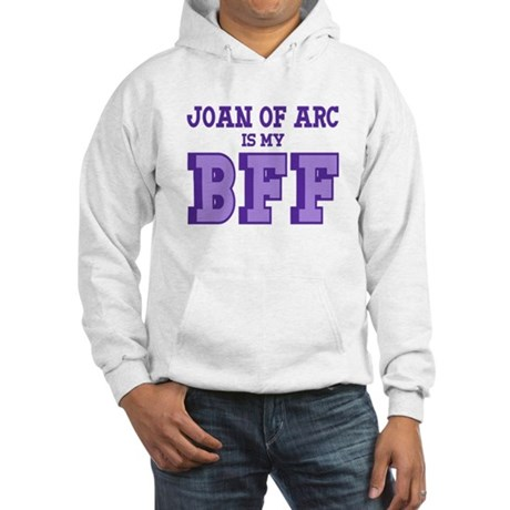 Joan of Arc BFF Hooded Sweatshirt