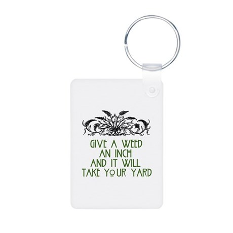 Give a Weed an Inch Aluminum Photo Keychain