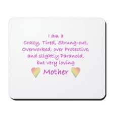 Loving Mother Mousepad