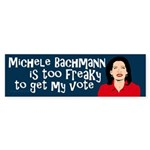 Michele Bachmann is Too Freaky sticker