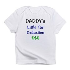 Daddy's Little Tax Deduction Infant T-Shirt