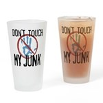 Don't Touch My Junk Pint Glass