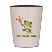 Hop Over Here Shot Glass