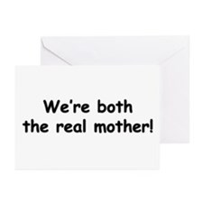 We're both the real mother! Greeting Cards (Packag