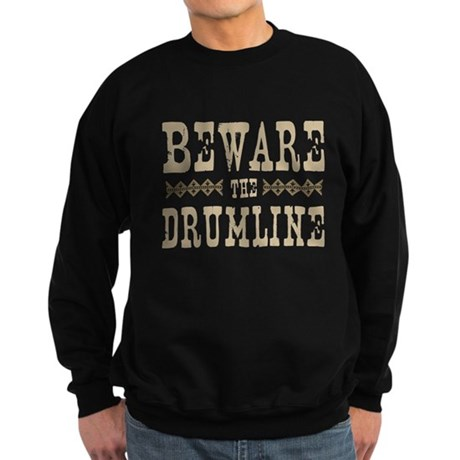 Beware the Drumline Sweatshirt (dark)