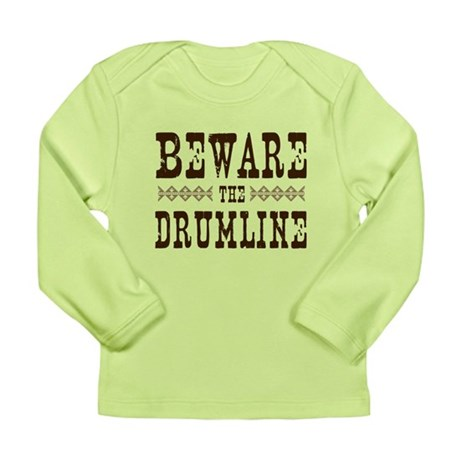 Beware the Drumline Long Sleeve Infant T-Shirt