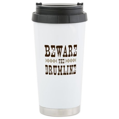 Beware the Drumline Ceramic Travel Mug