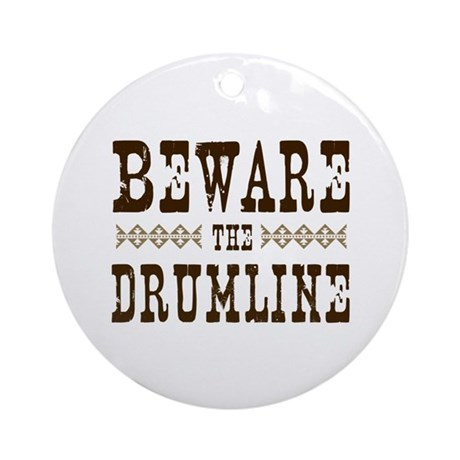 Beware the Drumline Ornament (Round)