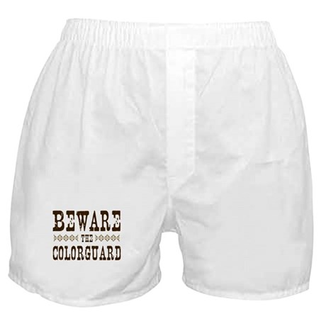Beware the Colorguard Boxer Shorts