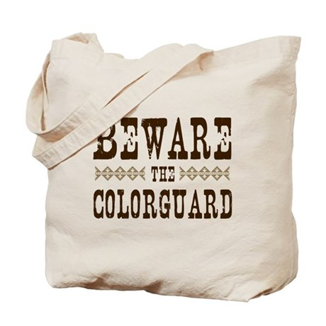 Beware the Colorguard Tote Bag