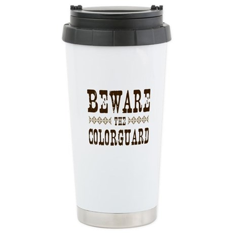 Beware the Colorguard Ceramic Travel Mug