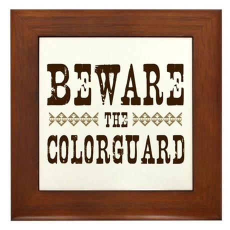 Beware the Colorguard Framed Tile