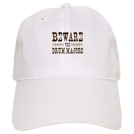 Beware the Drum Majors Cap