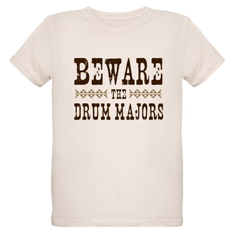 Beware the Drum Majors Organic Kids T-Shirt