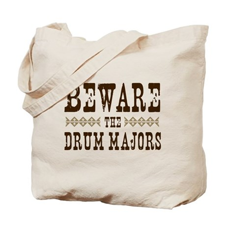 Beware the Drum Majors Tote Bag