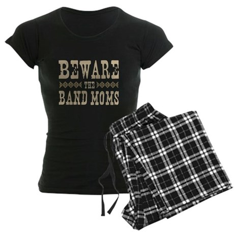Beware the Band Moms Women's Dark Pajamas