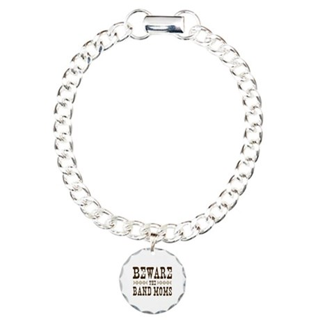 Beware the Band Moms Charm Bracelet, One Charm