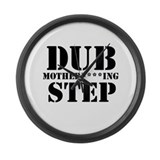 DubMotherf***ingStep Large Wall Clock