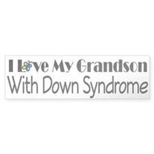 Down Syndrome Grandson Bumper Sticker