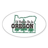 I'd Rather Be In Oregon Decal