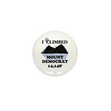 I Climbed Mount Democrat Mini Button (10 pack)