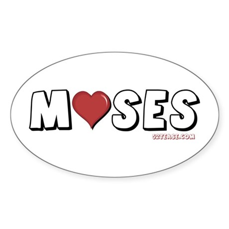 I Love (Heart) Moses Oval Sticker