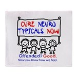 Cure Neurotypicals Throw Blanket