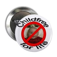 "Childfree For Life 2.25"" Button (10 pack)"