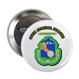 "SOF - 77th Special Forces 2.25"" Button"