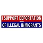 I Support Deportation of Illegals Bumper Sticker