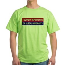 Support Deportation of Illega T-Shirt