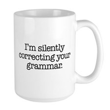 Corrected Grammar Ceramic Mugs