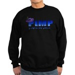 pimp poop in my pants Sweatshirt (dark)