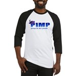 pimp poop in my pants Baseball Jersey