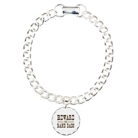 Beware the Band Dads Charm Bracelet, One Charm