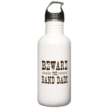 Beware the Band Dads Stainless Water Bottle 1.0L