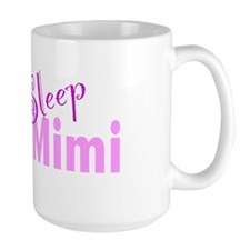 Eat Sleep Love Mimi Mug