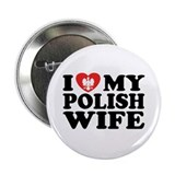I Love My Polish Wife Button