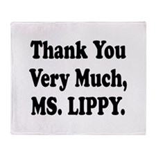 Thank You Ms. Lippy Throw Blanket