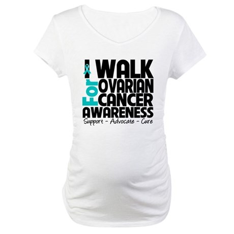 Walk Ovarian Cancer Maternity T-Shirt