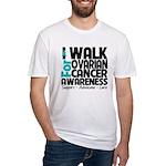 Walk Ovarian Cancer Fitted T-Shirt