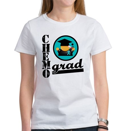 Chemo Grad Ovarian Cancer Women's T-Shirt