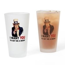 Want You To Get Me a Beer Pint Glass