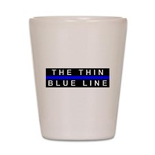 The Thin Blue Line Shot Glass