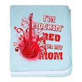 I'm Rockin' Red for my Mom baby blanket