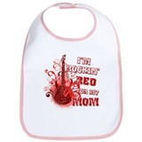 I'm Rockin' Red for my Mom Bib