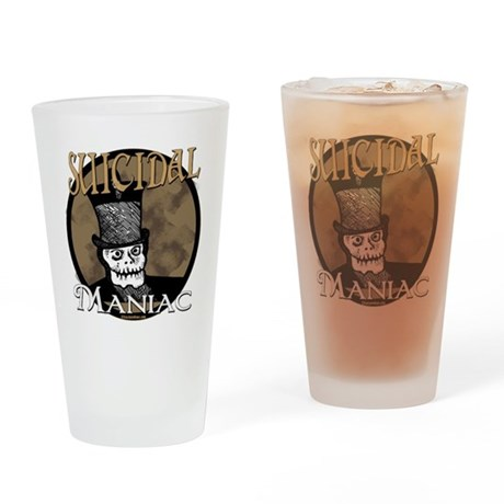 Suicidal Maniac Pint Glass