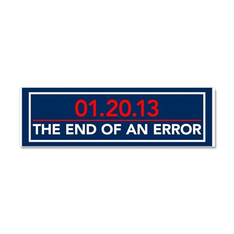 End of an Error Car Magnet 10 x 3
