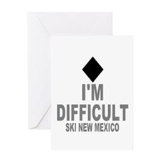 I'm Difficult ~ Ski New mexico Greeting Card